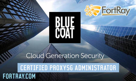 Blue Coat Certified ProxySG Administrator